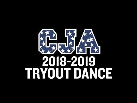 CJA 2018-2019 TRYOUT DANCE