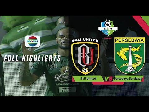 Bali United (2) vs (5) Persebaya Surabaya - Full Highlights | Go-Jek Liga 1 Bersama Bukalapak