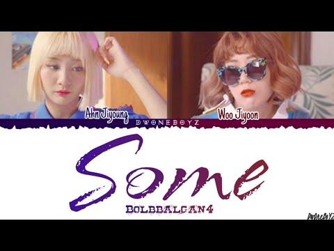 Bolbbalgan4(볼빨간사춘기) _ Some(썸 탈꺼야) Lyrics/Lirik Terjemahan Indonesia [Rom_Eng_Indo] 🌹