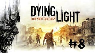 Dying Light [#8] Porwanie