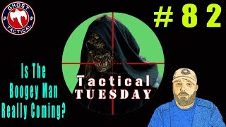 Is The Boogey Man Really Coming For Our Guns?  Tactical Tuesday ep 82 thumbnail