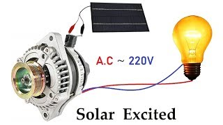 Generate 220v AC from 12v 64 Amps Car Alternator via Solar Panel Excitation ( 21 volts )