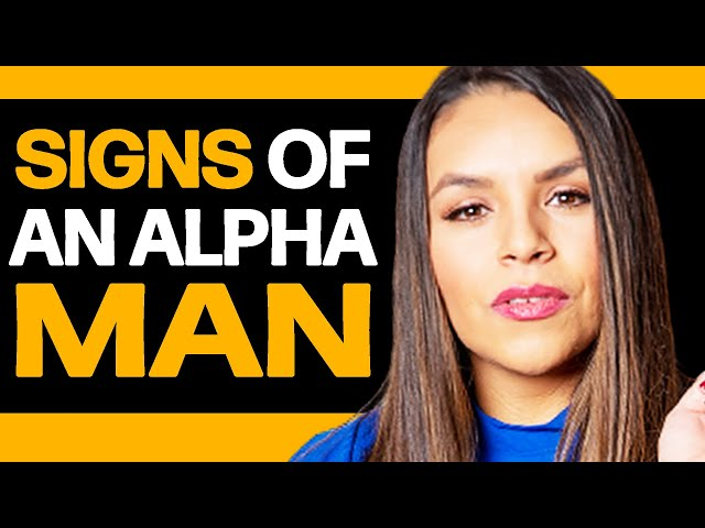 How She Knows You're An Alpha Man! 7 IRRESISTIBLE Traits!