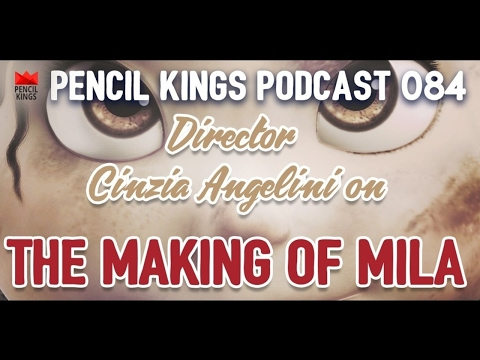 PK 084: Animation director Cinzia Angelini talks about making the Mila Film