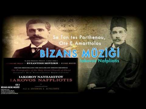 Iakovos Nafpliotis - Se Ton Tes Parthenou [ Bizans Kilise Müziği 3 © 2008 Kalan Müzik ]