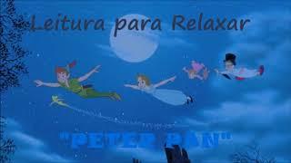 Leitura/ASMR: Peter Pan (Português-BR)