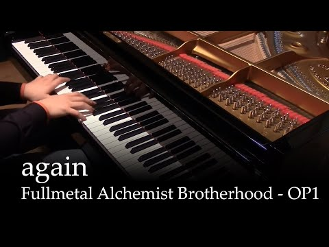 Again  Fullmetal Alchemist Brotherhood OP1 piano