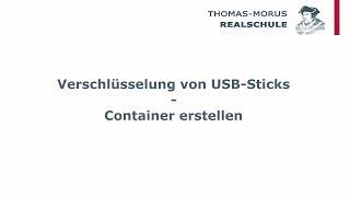USB-Stick verschlüsseln - Container erstellen