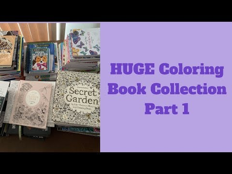 HUGE Coloring Book Collection - February 2019 - Part 1