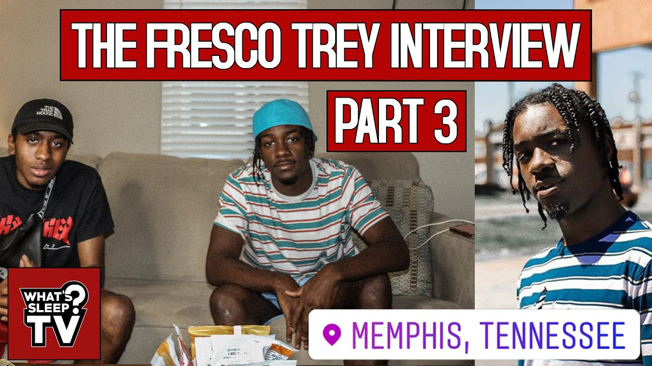 "Fresco Trey ""I Feel Like An Advocate In Memphis Because I'm Not Rapping About Guns & Drugs"""