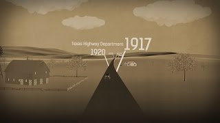 The Road to TxDOT's 100th Anniversary