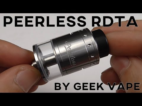 PEERLESS RDTA BY GEEKVAPE REVIEW + HOW TO BUILD AND WICK TUTORIAL  - tank atomizer