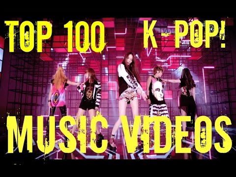 TOP 100 MOST VIEWED K-POP MUSIC VIDEOS OF ALL TIME [JULY 2015]