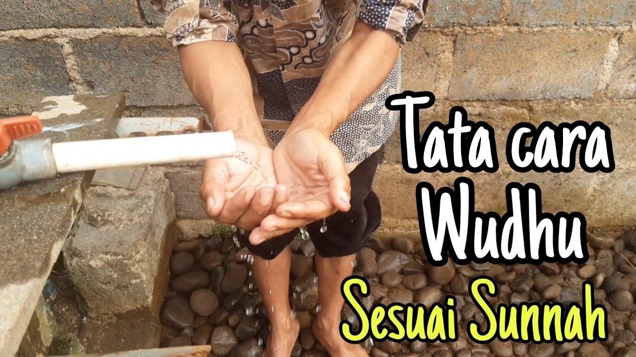 Tata Cara Berwudhu Sesuai Sunnah Rasul Saw - YouTube