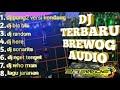 #Djterbaru! Dj brewog terbaru 2019 yang biasa dipakai sama brewog full bass.