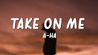 Download Lagu a-ha - Take On Me (Lyrics) mp3