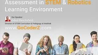Assessment in a STEM & Robotics Learning Environment | CoderZ Webinars