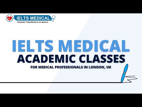 IELTS Medical - Academic Classes for Medical Professionals in London, UK