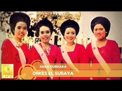 Orkes El Suraya - Anak Durhaka (Official Audio)