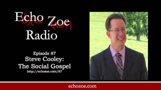 Steve Cooley: The Social Gospel