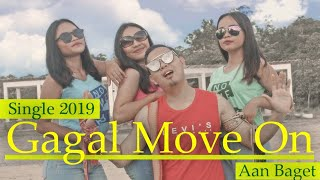 [1.53 MB] Single 2019 Aan Baget Gagal Move On Cipt. Purnawandi Wawan // Aan Baget (Official Video)