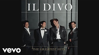 Il divo the greatest hits youtube - Il divo greatest hits ...