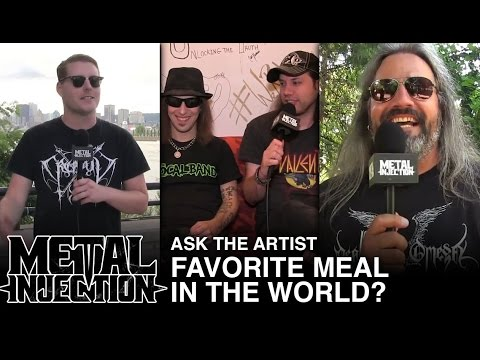 ASK THE ARTIST: What Is Your Favorite Meal?   Metal Injection