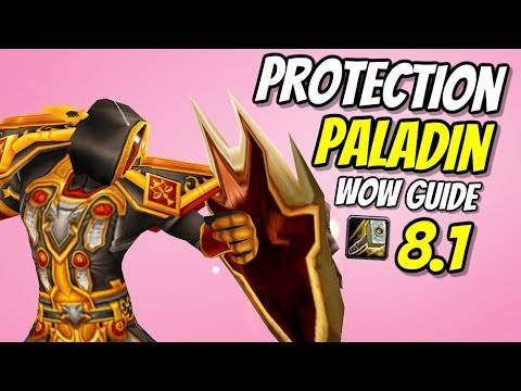 Protection Paladin PvE Tank Guide 8.1 | Talents & Rotation | World Of Warcraft Battle For Azeroth