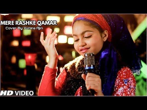 Mere Rashke Qamaar Cover By Yumna Ajin | Nusrat Fateh Ali Khan