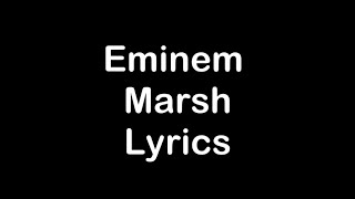 Eminem - Marsh [Lyrics]
