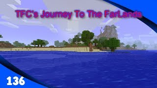 Adapting To The Machine - TFC's Journey To The FarLands Ep136