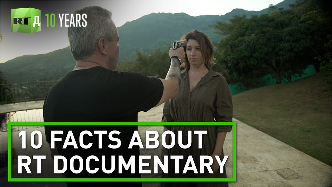 10 Facts about RT Documentary