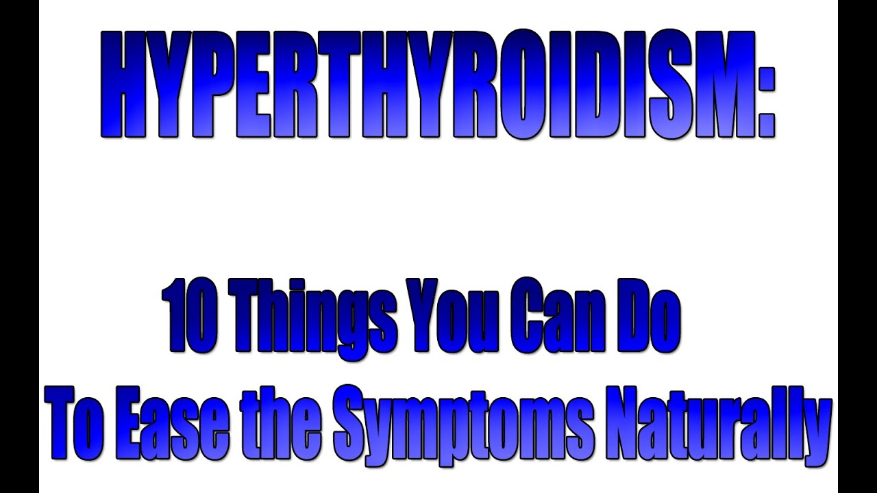 how to fix hyperthyroidism naturally