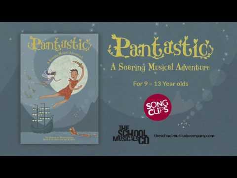 Pantastic - The Peter Pan Musical (Song Clips_