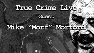 Live True Crime with Mike