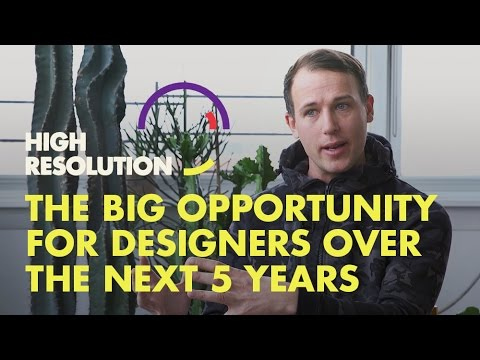 #7, PREVIEW 2 – The big opportunity for design over the next 5 years