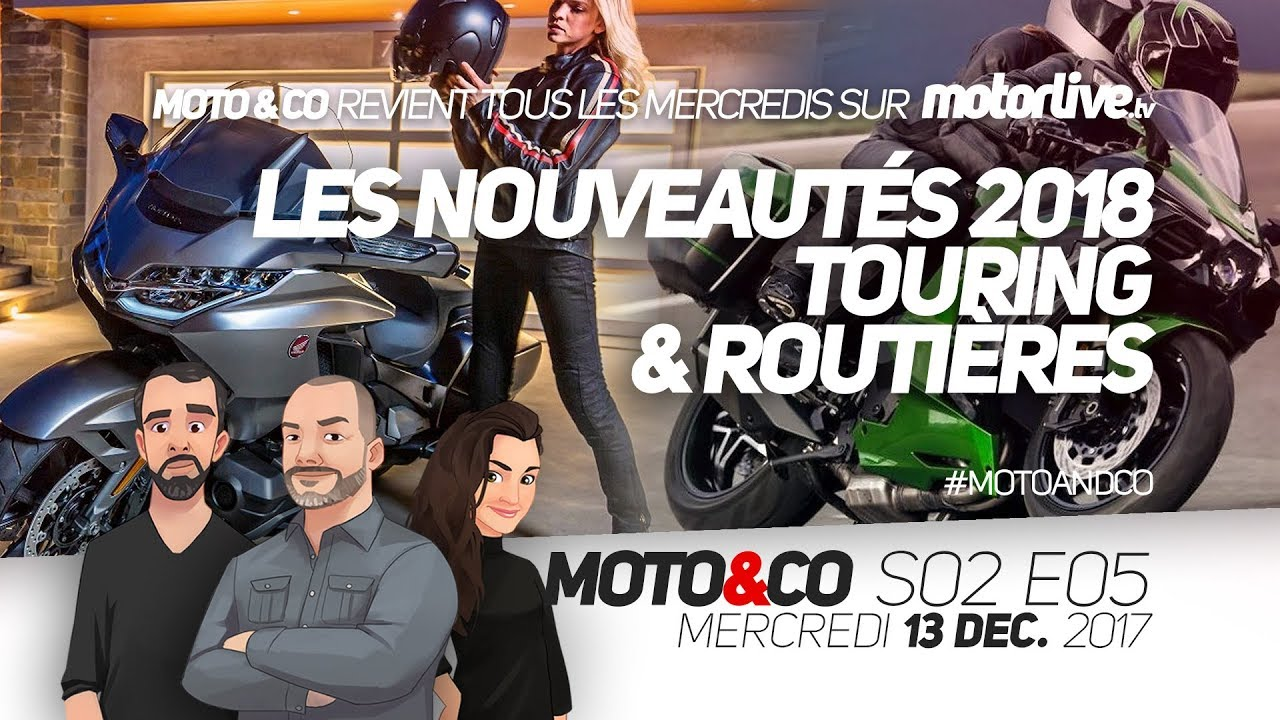 moto co s02e05 nouveaut s 2018 on passe tous au touring youtube. Black Bedroom Furniture Sets. Home Design Ideas