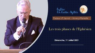 2021-0711 Les 3 Phases de l'Ephésien   Fr Jannot  [1/11/20]