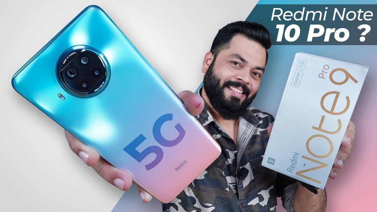 Redmi Note 9 Pro 5G Unboxing And First Impressions ⚡ Redmi Note 10 Pro or Mi 10i? India Launch