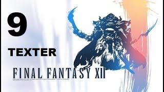 FINAL FANTASY XII parte 9 TEXTER/THEXTERA (escoria 2)