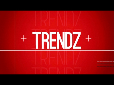 Trendz, 18 February 2017
