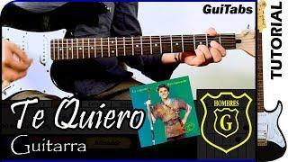 Cómo tocar Te Quiero de Hombres G / Tutorial para Guitarra