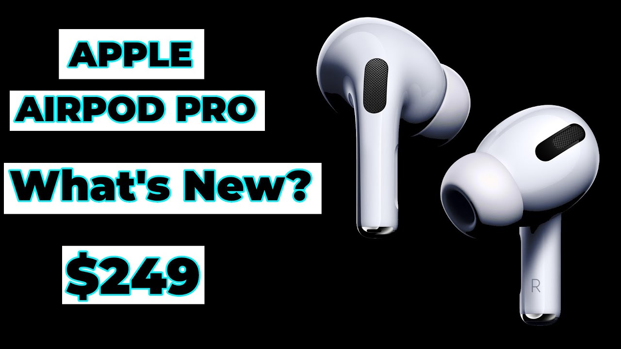 Apple AirPods Pro What's New?