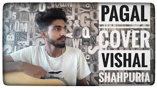 PAGAL l Diljit Dosanjh l Guitar l Cover l Vishal Shahpuria l Latest punjabi song 2018
