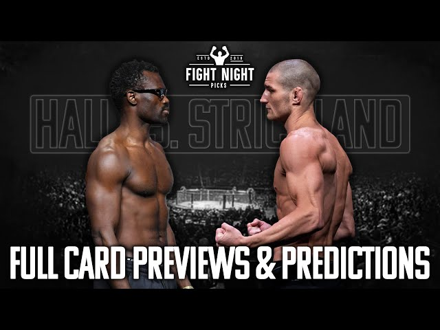 UFC Fight Night: Hall vs. Strickland Full Card Previews & Predictions