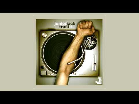 Junior Jack - Trust It [Full Album]