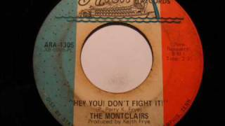 The Montclairs - Hey You! Don