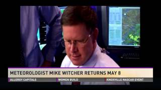 Meteorologist Mike Witcher Returning Wbir May