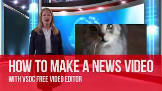 Lifehack: make a news-style video with VSDC Free Video Editor