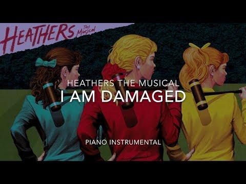I am Damaged - Piano Instrumental (Heathers the Musical)